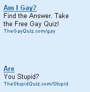 Google thinks I could be a stupid homosexual.