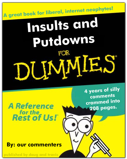 Insults and Putdowns for Dummies - the all-encompassingly edition
